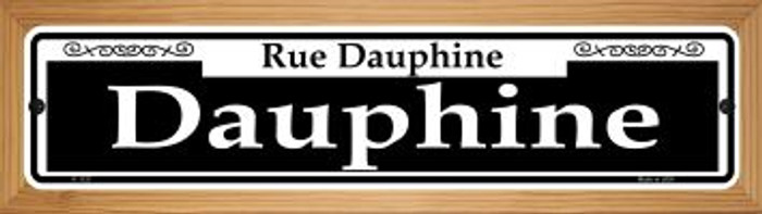 Dauphine Novelty Wood Mounted Small Metal Street Sign WB-K-1127