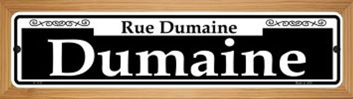 Dumaine Novelty Wood Mounted Small Metal Street Sign WB-K-1137