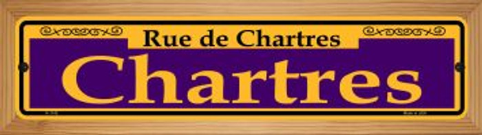 Chartres Purple Novelty Wood Mounted Small Metal Street Sign WB-K-1142