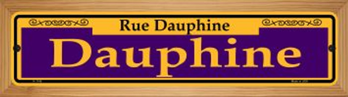 Dauphine Purple Novelty Wood Mounted Small Metal Street Sign WB-K-1148