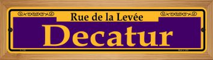 Decatur Purple Novelty Wood Mounted Small Metal Street Sign WB-K-1149