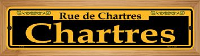 Chartres Yellow Novelty Wood Mounted Small Metal Street Sign WB-K-1171