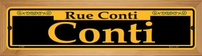 Conti Yellow Novelty Wood Mounted Small Metal Street Sign WB-K-1184