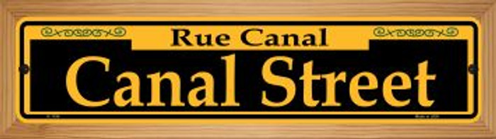 Canal Street Yellow Novelty Wood Mounted Small Metal Street Sign WB-K-1194