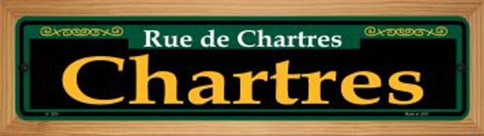 Chartres Green Novelty Wood Mounted Small Metal Street Sign WB-K-1200