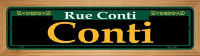 Conti Green Novelty Wood Mounted Small Metal Street Sign WB-K-1213