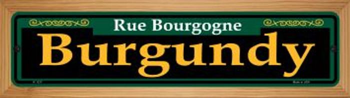 Burgundy Green Novelty Wood Mounted Small Metal Street Sign WB-K-1217