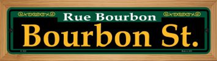 Bourbon St. Green Novelty Wood Mounted Small Metal Street Sign WB-K-1220