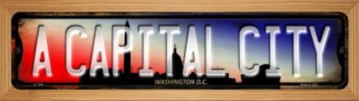 Washington DC A Capital City Novelty Wood Mounted Small Metal Street Sign WB-K-1244