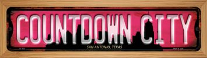 San Antonio Texas Countdown City Novelty Wood Mounted Small Metal Street Sign WB-K-1252