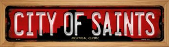 Montreal Quebec The City of Saints Novelty Wood Mounted Small Metal Street Sign WB-K-1261