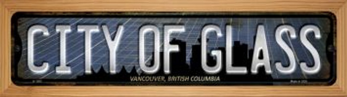 Vancouver British Columbia City of Glass Novelty Wood Mounted Small Metal Street Sign WB-K-1262