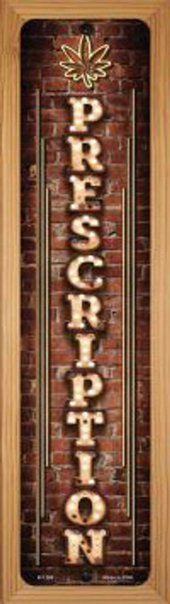 Prescription Vertical Bulb Lettering Novelty Wood Mounted Small Metal Street Sign WB-K-1269