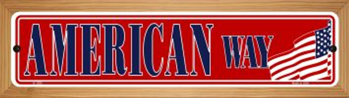 American Way Novelty Wood Mounted Small Metal Street Sign WB-K-1290