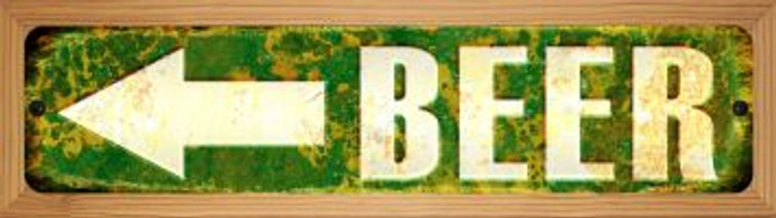 Beer to the Left Novelty Wood Mounted Small Metal Street Sign WB-K-1304