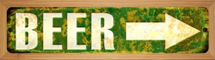 Beer to the Right Novelty Wood Mounted Small Metal Street Sign WB-K-1305