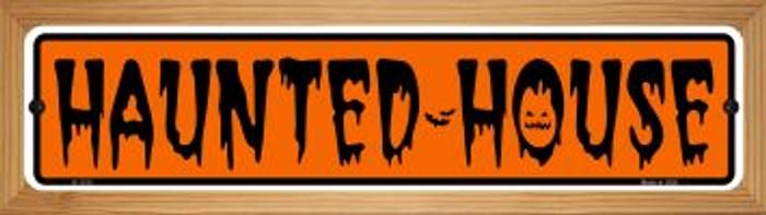 Haunted House Novelty Wood Mounted Small Metal Street Sign WB-K-1313