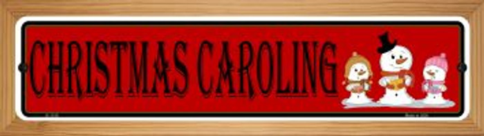 Christmas Caroling Novelty Wood Mounted Small Metal Street Sign WB-K-1316