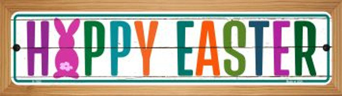 Happy Easter Novelty Wood Mounted Small Metal Street Sign WB-K-1382