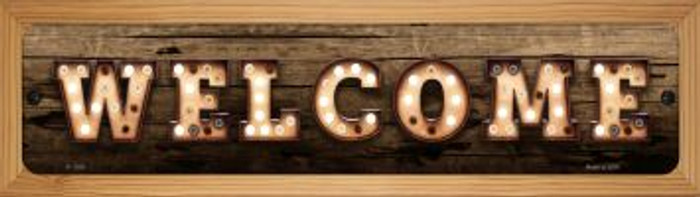 Welcome Horizontal Bulb Lettering Novelty Wood Mounted Small Metal Street Sign WB-K-1386