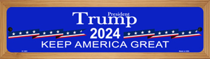 Blue Trump 2024 Novelty Wood Mounted Small Metal Street Sign WB-K-1403