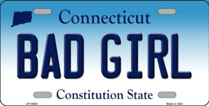 Bad Girl Connecticut Novelty Metal Vanity License Plate Tag LP-10925