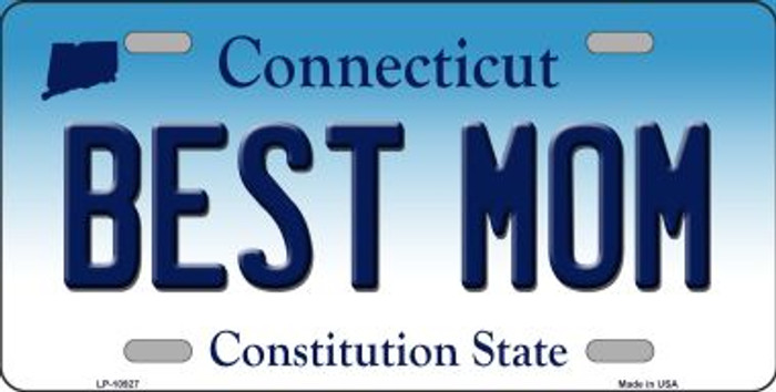 Best Mom Connecticut Novelty Metal Vanity License Plate Tag LP-10927