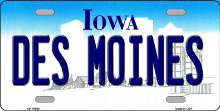 Des Moines Iowa Novelty Metal Vanity License Plate Tag LP-10938