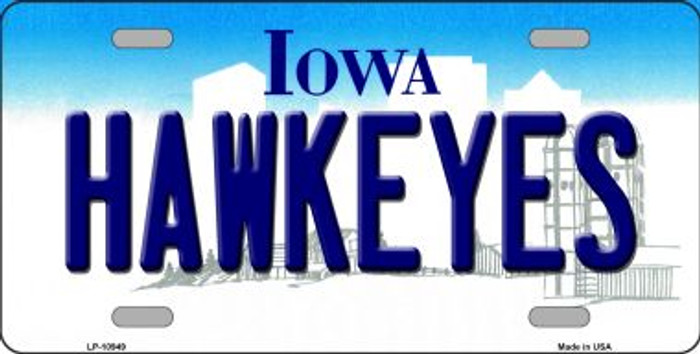 Hawkeyes Iowa Novelty Metal Vanity License Plate Tag LP-10949