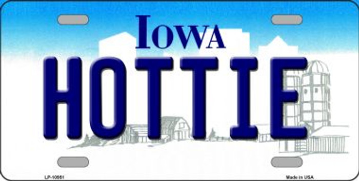 Hottie Iowa Novelty Metal Vanity License Plate Tag LP-10951