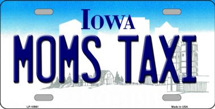 Moms Taxi Iowa Novelty Metal Vanity License Plate Tag LP-10961