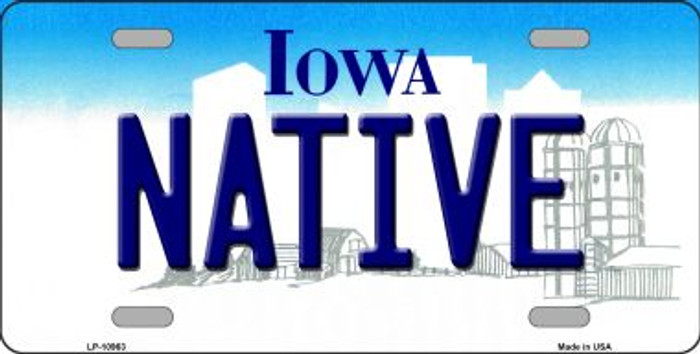 Native Iowa Novelty Metal Vanity License Plate Tag LP-10963