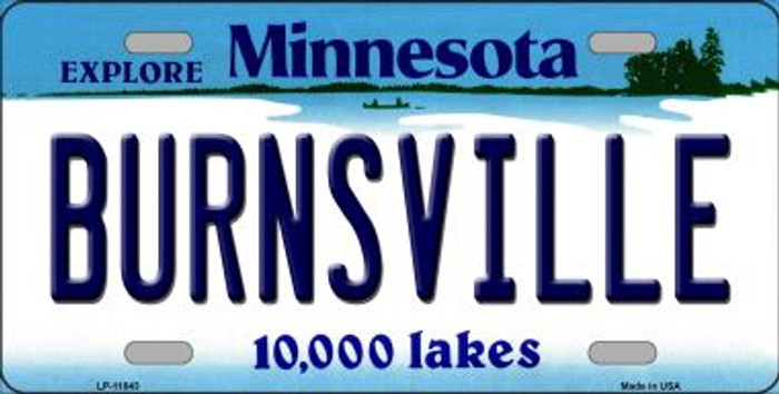 Burnsville Minnesota Novelty Metal Vanity License Plate Tag LP-11043