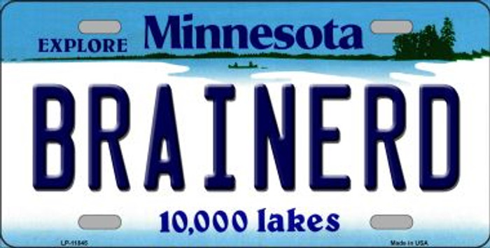 Brainerd Minnesota Novelty Metal Vanity License Plate Tag LP-11045