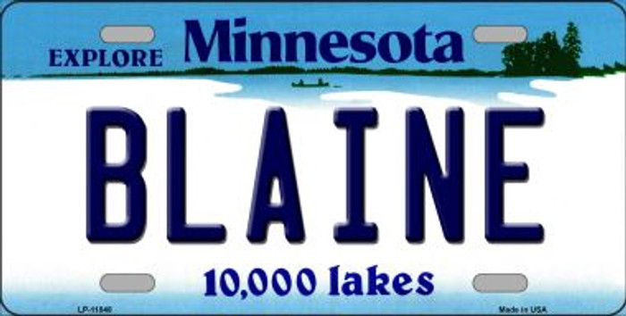 Blaine Minnesota Novelty Metal Vanity License Plate Tag LP-11048