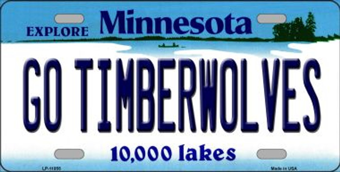 Go Timberwolves Minnesota Novelty Metal Vanity License Plate Tag LP-11055