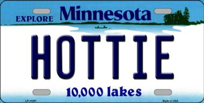 Hottie Minnesota Novelty Metal Vanity License Plate Tag LP-11057
