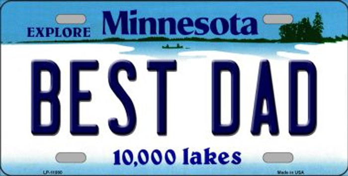 Best Dad Minnesota Novelty Metal Vanity License Plate Tag LP-11080