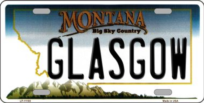 Glasgow Montana Novelty Metal Vanity License Plate Tag LP-11100