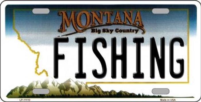 Fishing Montana Novelty Metal Vanity License Plate Tag LP-11110