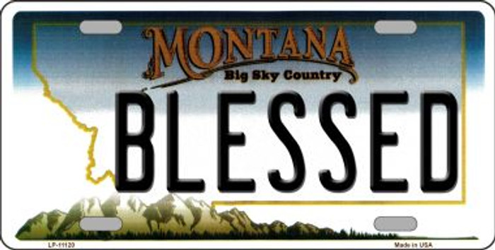 Blessed Montana Novelty Metal Vanity License Plate Tag LP-11120