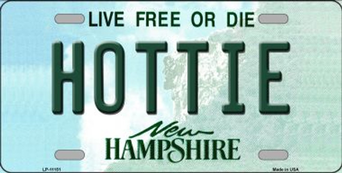 Hottie New Hampshire Novelty Metal Vanity License Plate Tag LP-11151
