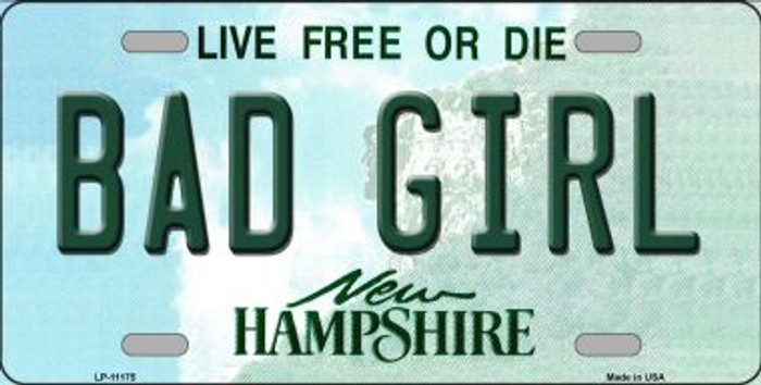 Bad Girl New Hampshire Novelty Metal Vanity License Plate Tag LP-11175