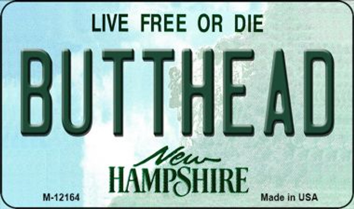 Butthead New Hampshire Novelty Metal Magnet M-12164