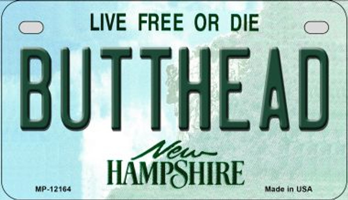 Butthead New Hampshire Novelty Metal Motorcycle Plate MP-12164