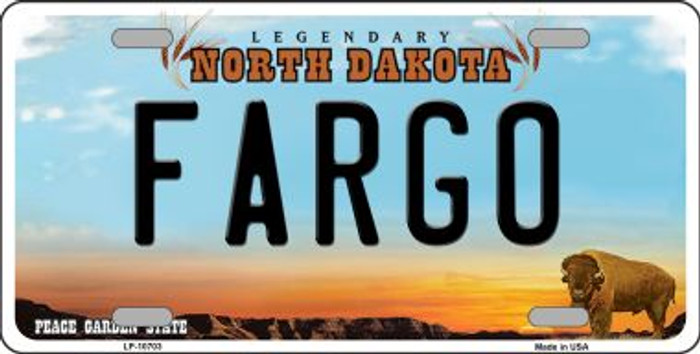 Fargo North Dakota Novelty Metal Vanity License Plate Tag LP-10703