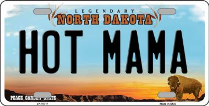 Hot Mama North Dakota Novelty Metal Vanity License Plate Tag LP-10717