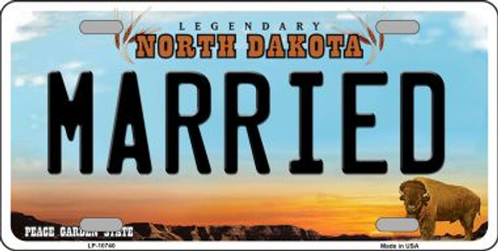 Married North Dakota Novelty Metal Vanity License Plate Tag LP-10740