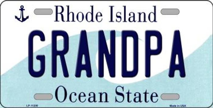Grandpa Rhode Island Novelty Metal Vanity License Plate Tag LP-11200