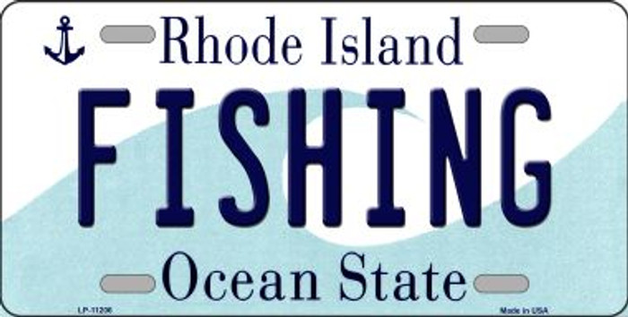 Fishing Rhode Island Novelty Metal Vanity License Plate Tag LP-11206